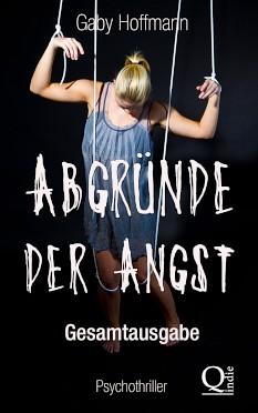 Abgründe der Angst – Gaby Hoffmann – Media-Agentur Gaby Hoffmann