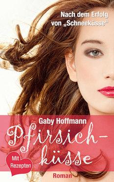Pfirsichküsse – Gaby Hoffmann – Media-Agentur Gaby Hoffmann
