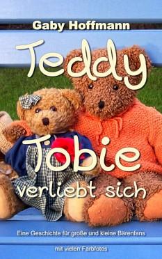 Teddy Tobie verliebt sich – Gaby Hoffmann – Media-Agentur Gaby Hoffmann