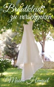 Maike Hempel Brautkleid zu verschenken | © Frank Hempel